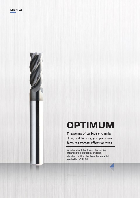 Optimum Series Performance End Mill