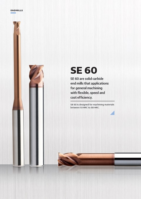 SE 60 Series End Mill