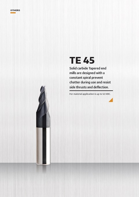 TE 45 Series Taper End Mill